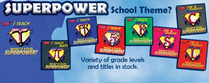 superpower school themed shirts