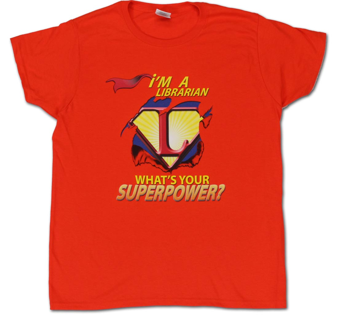 I/'m A Librarian What/'s Your Superpower Royal Adult T-Shirt