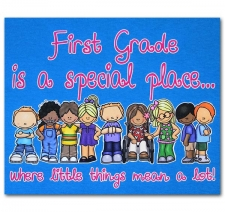 First Grade is a special place where little things mean a lot!