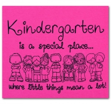 Kindergarten is a special place where little things mean a lot!