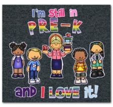 I'm still in Pre-K and I Love it!