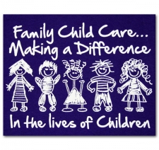 Family Child Care Making a Difference in the Lives of Children