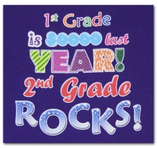First Grade is sooo last year Second Grade ROCKS!