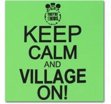 Keep Calm and Village On