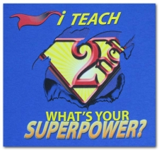 I Teach (2nd) What's Your Superpower?