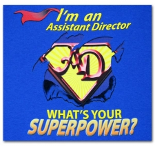 I'm an Assistant Director What's Your Superpower?