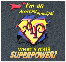 I'm an Assistant Principal What's Your Superpower?