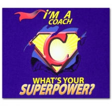 I'm a Coach What's Your Superpower?