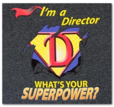 I'm a Director What's Your Superpower?