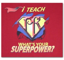 I Teach (Pre-K) What's Your Superpower?