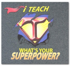 I Teach What's Your Superpower?