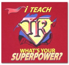I Teach (Transitional Kindergarten) What's Your Superpower?
