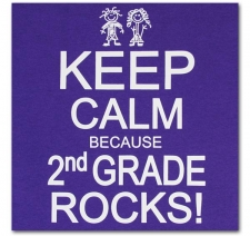 Keep Calm Because Second Grade Rocks