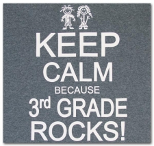Keep Calm Because Third Grade Rocks