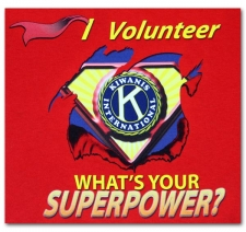 I Volunteer What's Your Superpower? Kiwanis