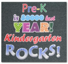 Pre-K is sooo last year Kindergarten ROCKS!
