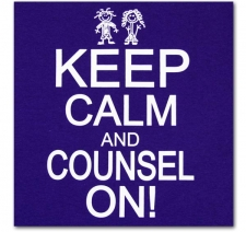 Keep Calm and Counsel On