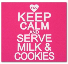 Keep Calm and Serve Milk and Cookies