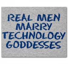 Real Men Marry Technology Goddesses