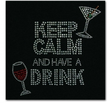 Keep Calm and Have a Drink