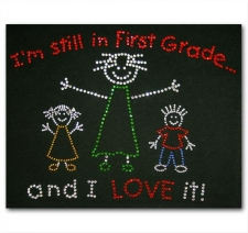 I'm Still in First Grade and I Love it