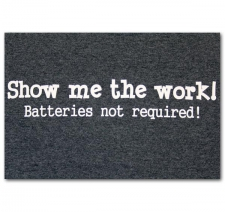Show Me the Work Batteries Not Required