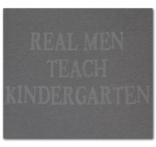 Real Men Teach Kindergarten